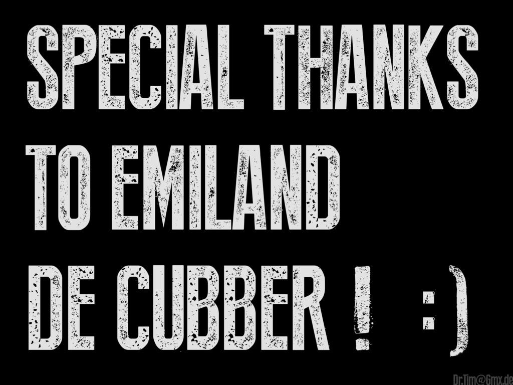 Special Thanks to Emiland De Cubber ! :) e Dr.T...
