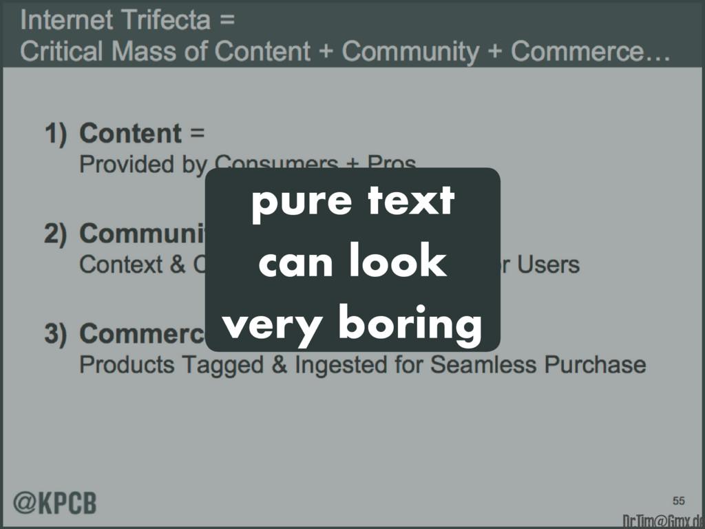 pure text can look very boring e Dr.Tim@Gmx.de