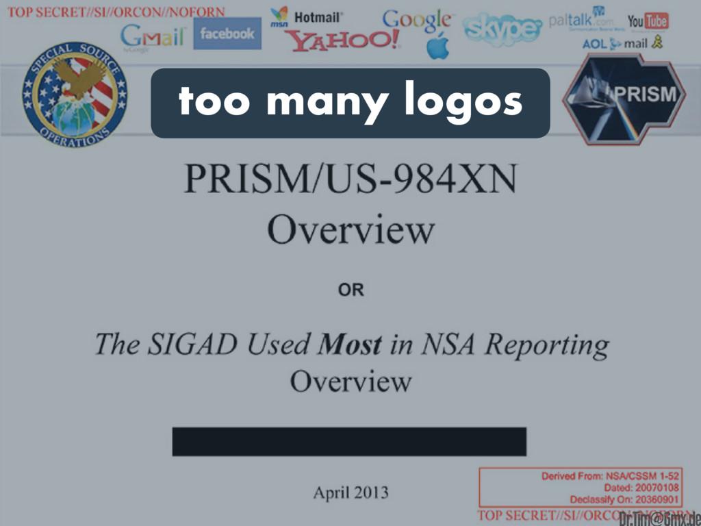 too many logos e Dr.Tim@Gmx.de
