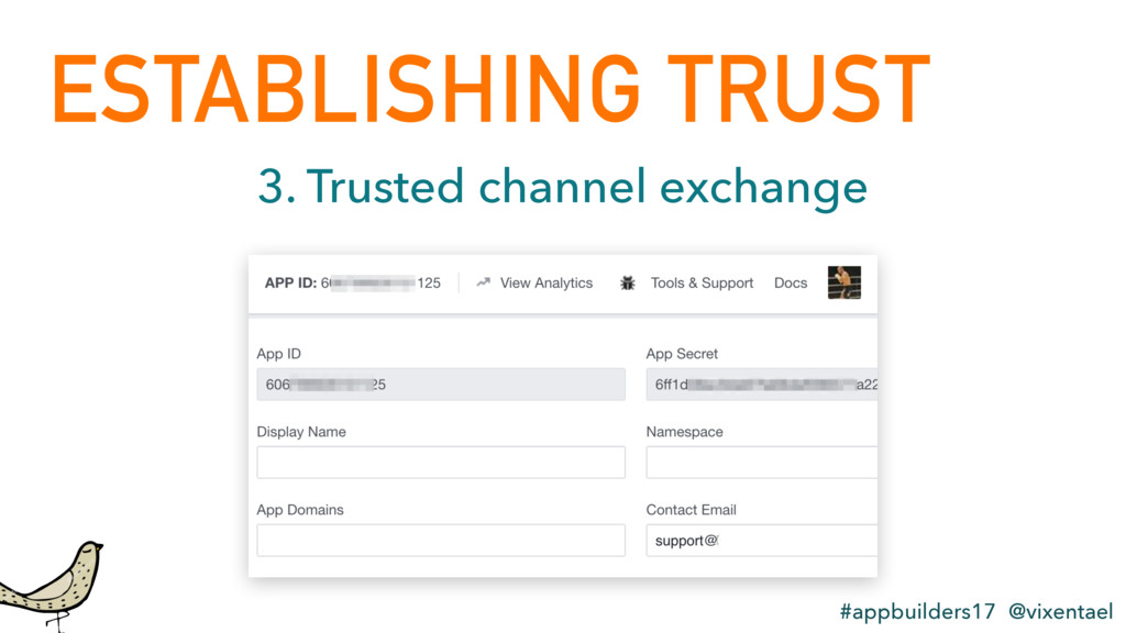ESTABLISHING TRUST #appbuilders17 @vixentael 3....