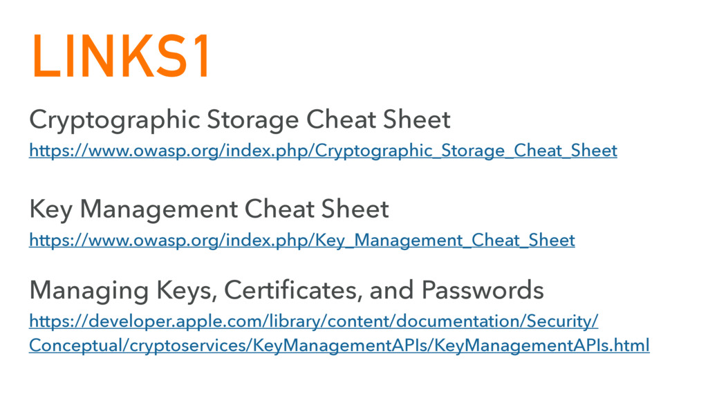 LINKS1 Cryptographic Storage Cheat Sheet https:...