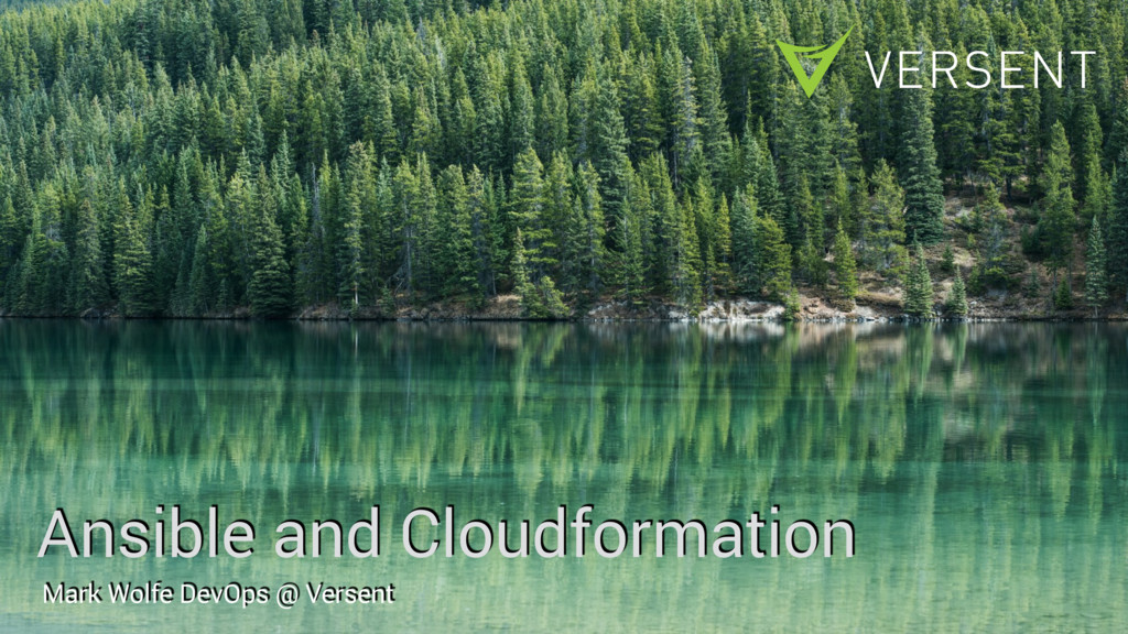 Ansible and Cloudformation Mark Wolfe DevOps @ ...