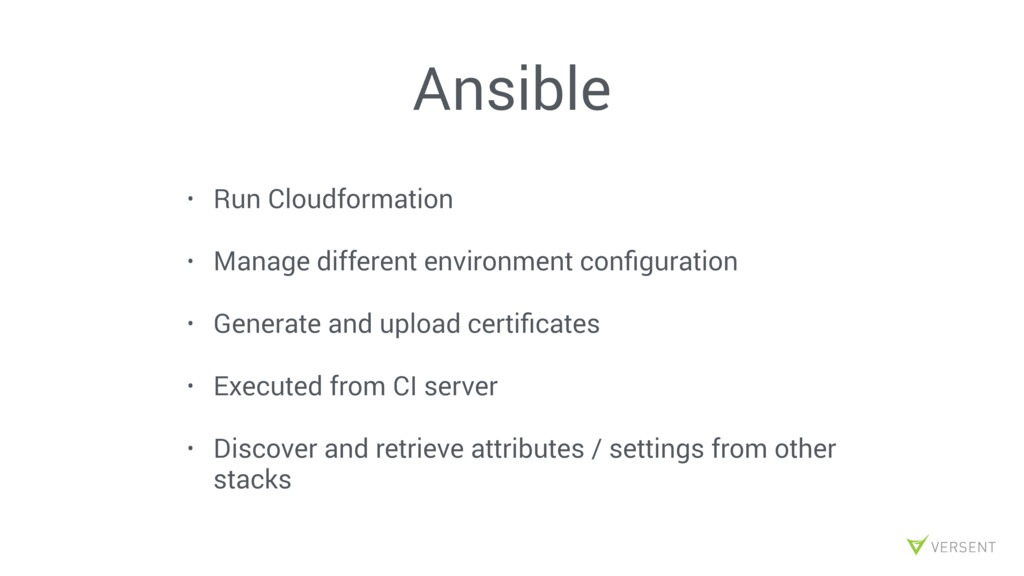 Ansible • Run Cloudformation • Manage different...