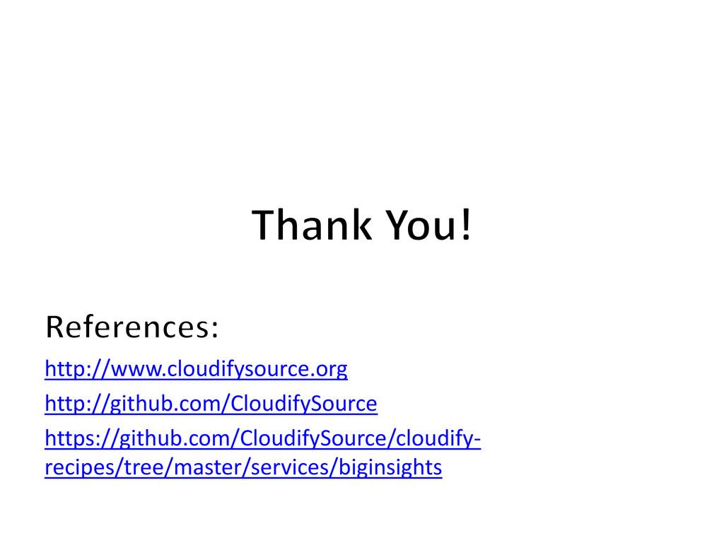 http://www.cloudifysource.org http://github.com...