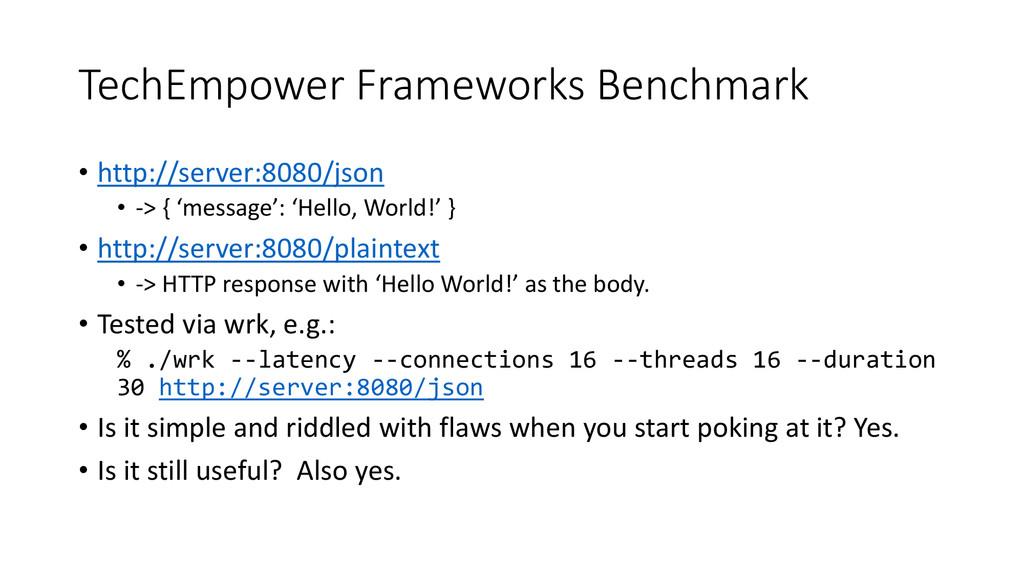 TechEmpower Frameworks Benchmark • http://serve...