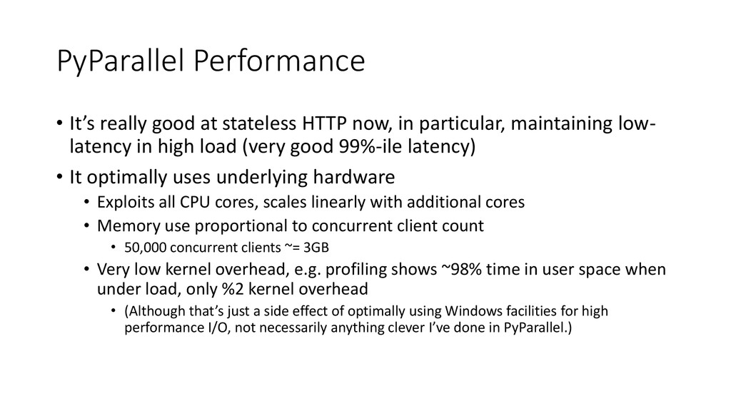 PyParallel Performance • It's really good at st...