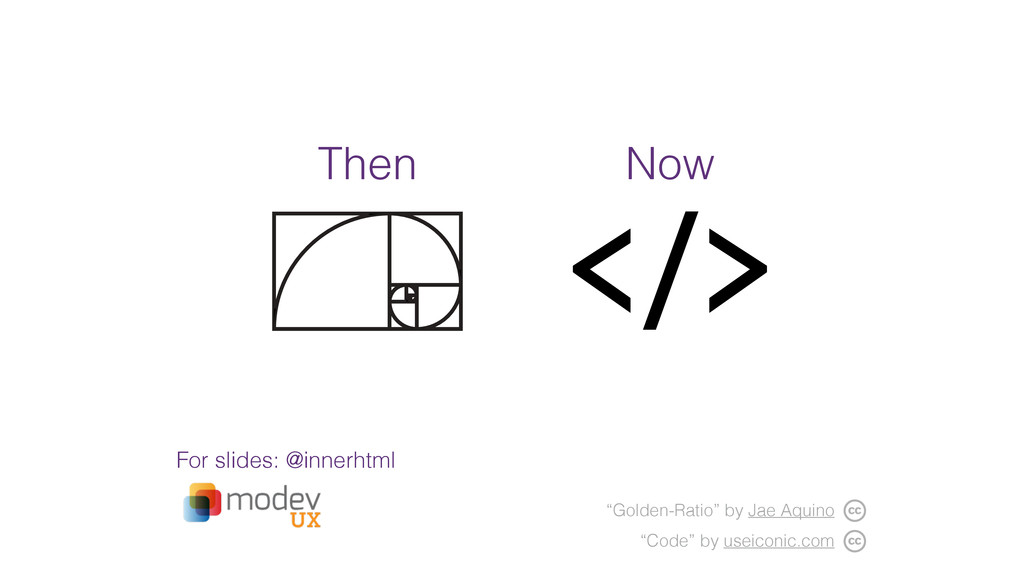 """Then Now """"Code"""" by useiconic.com """"Golden-Ratio""""..."""