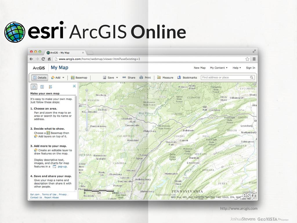 ArcGIS Online http://www.arcgis.com