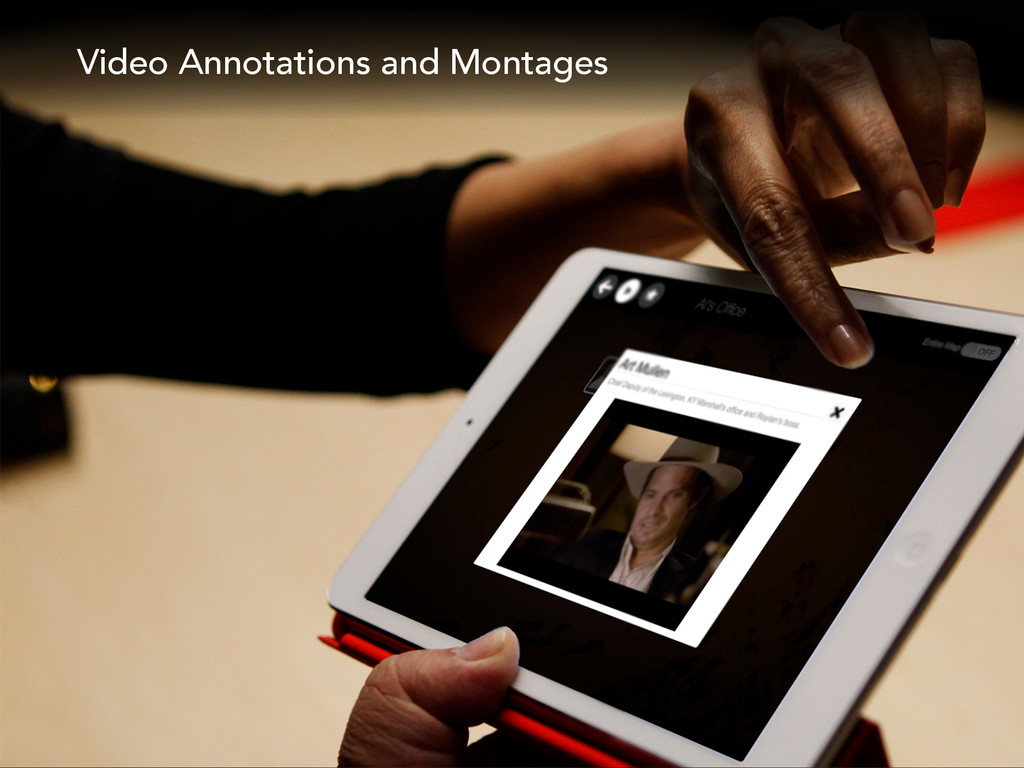 Video Annotations and Montages