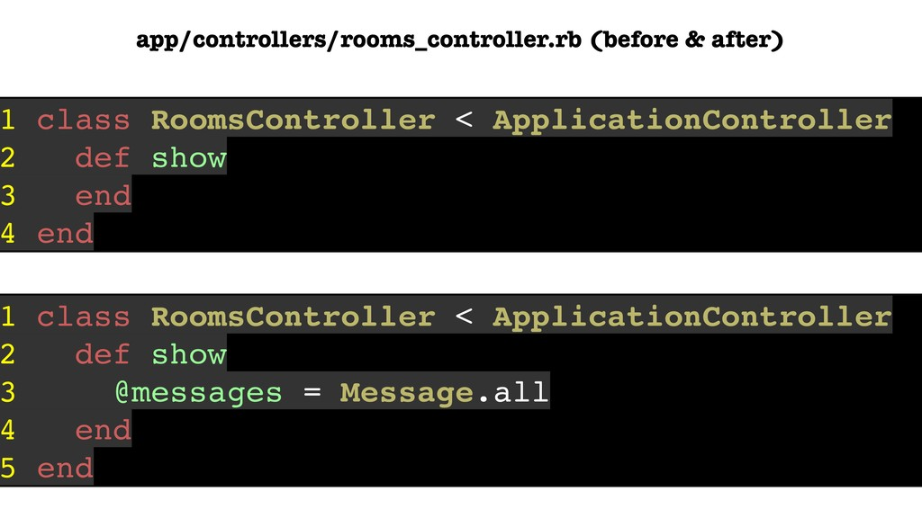 1 class RoomsController < ApplicationController...