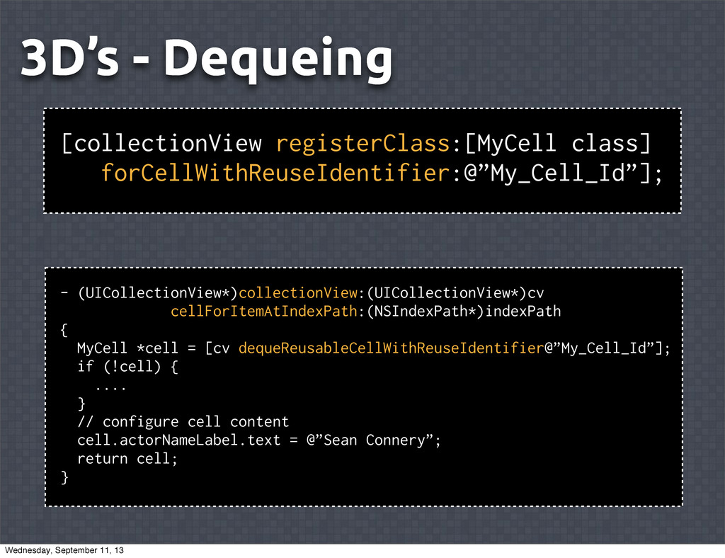 3D's - Dequeing [collectionView registerClass:[...