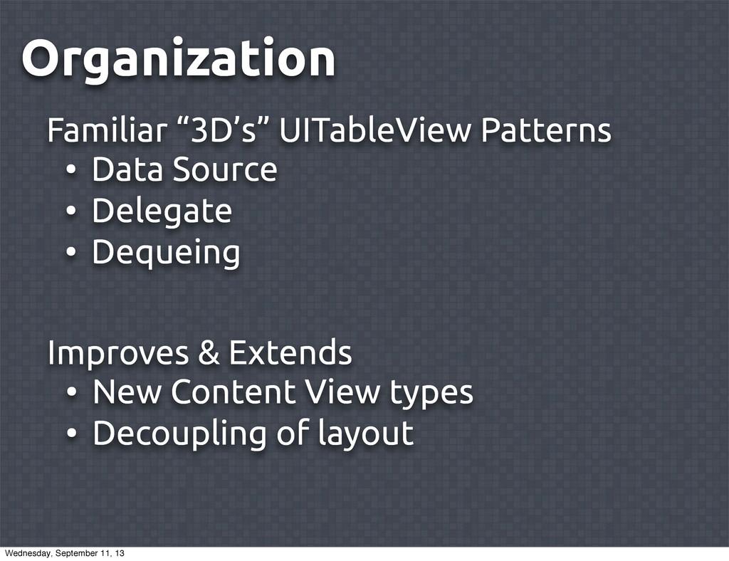 "Organization Familiar ""3D's"" UITableView Patter..."