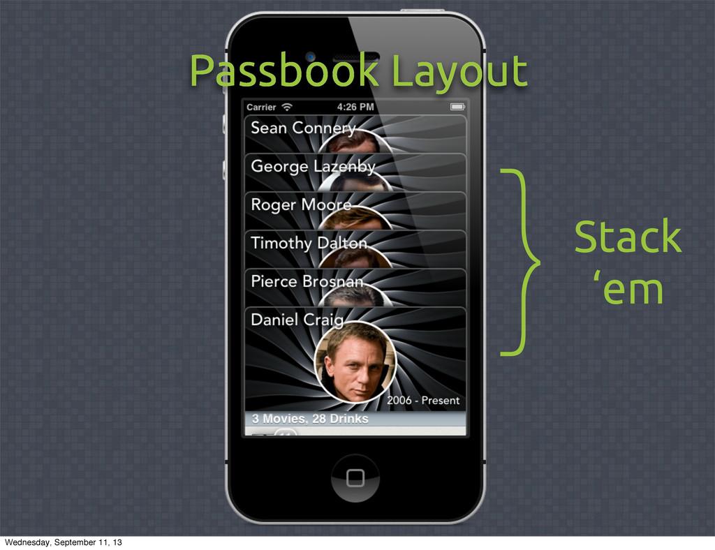Passbook Layout }Stack 'em Wednesday, September...