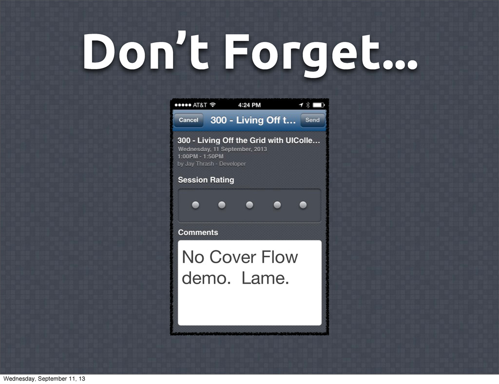 Don't Forget... No Cover Flow demo. Lame. Wedne...