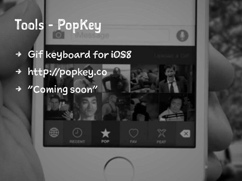 Tools - PopKey 4 Gif keyboard for iOS8 4 http:/...