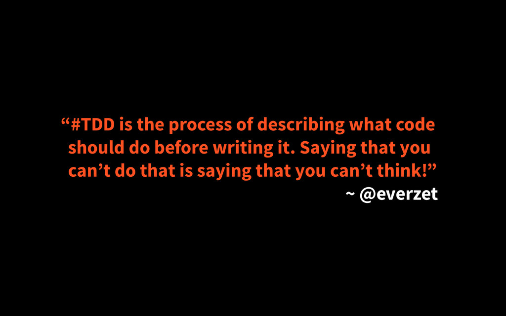 """#TDD is the process of describing what code sh..."