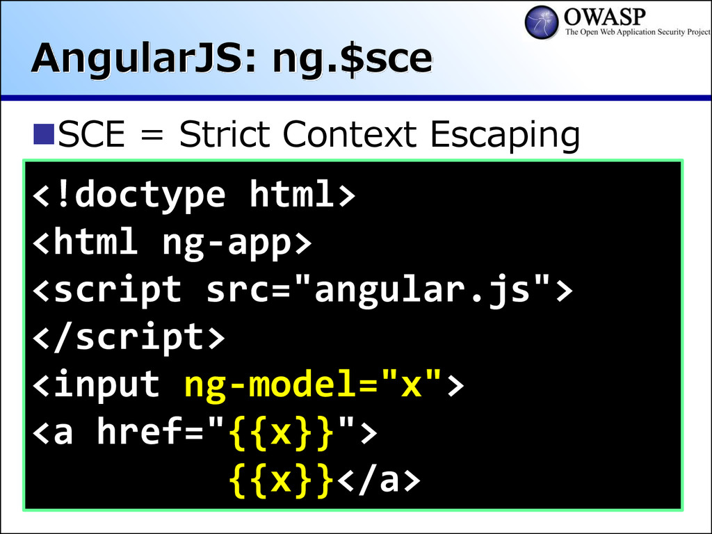 AngularJS: ng.$sce SCE = Strict Context Escapi...