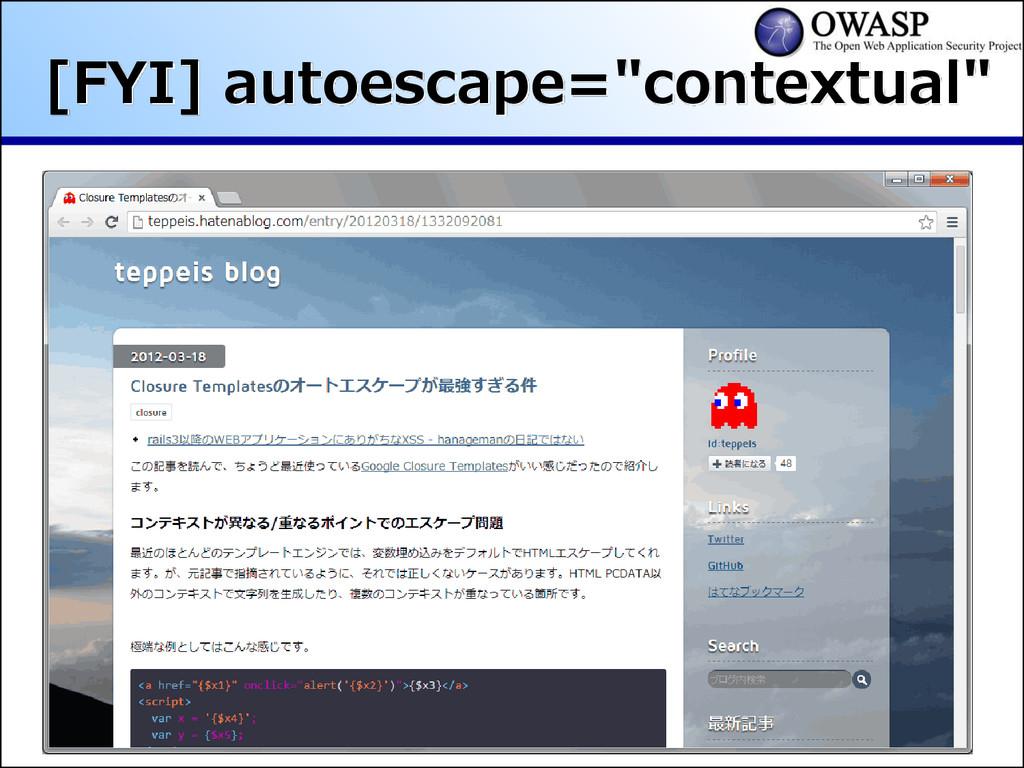 """[FYI] autoescape=""""contextual"""""""