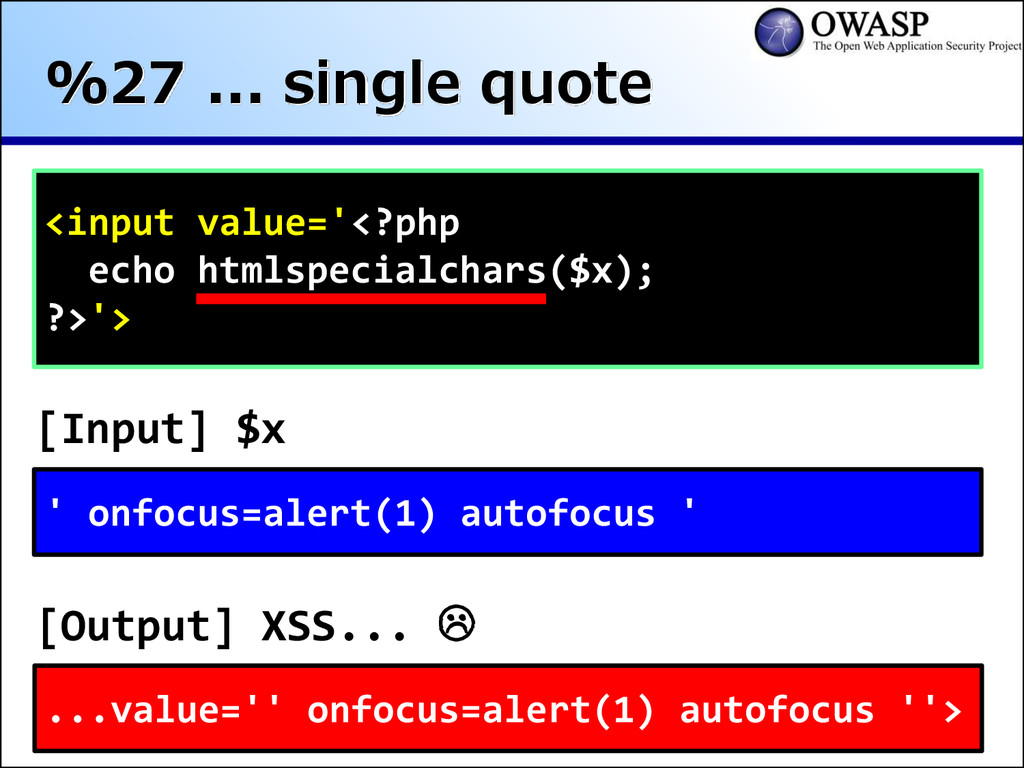 %27 ... single quote <input value='<?php echo h...