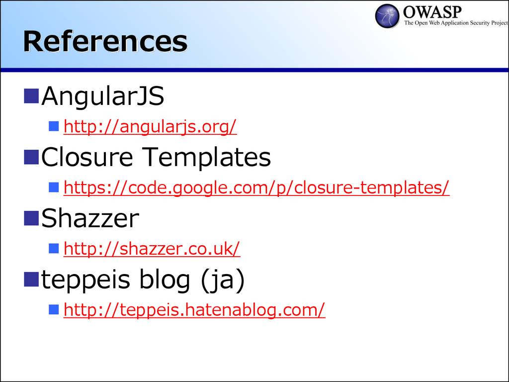 References AngularJS  http://angularjs.org/ ...