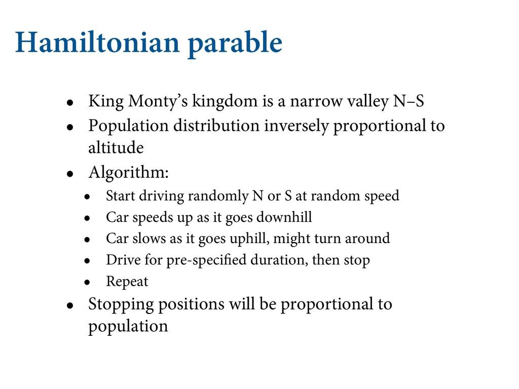 Hamiltonian parable • King Monty's kingdom is a...