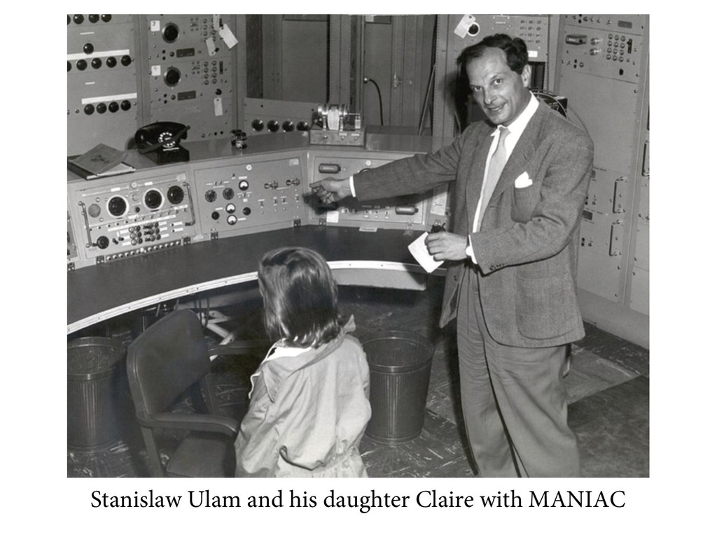 Stanislaw Ulam and his daughter Claire with MAN...