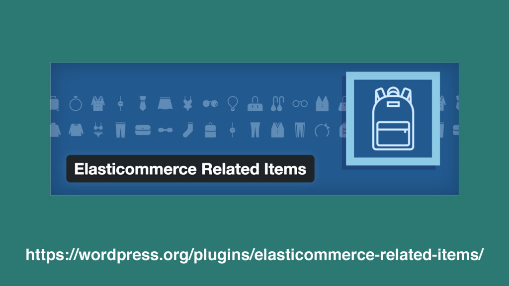 https://wordpress.org/plugins/elasticommerce-re...