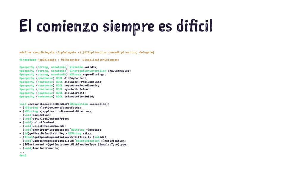 El comienzo siempre es dificil #define myAppDel...