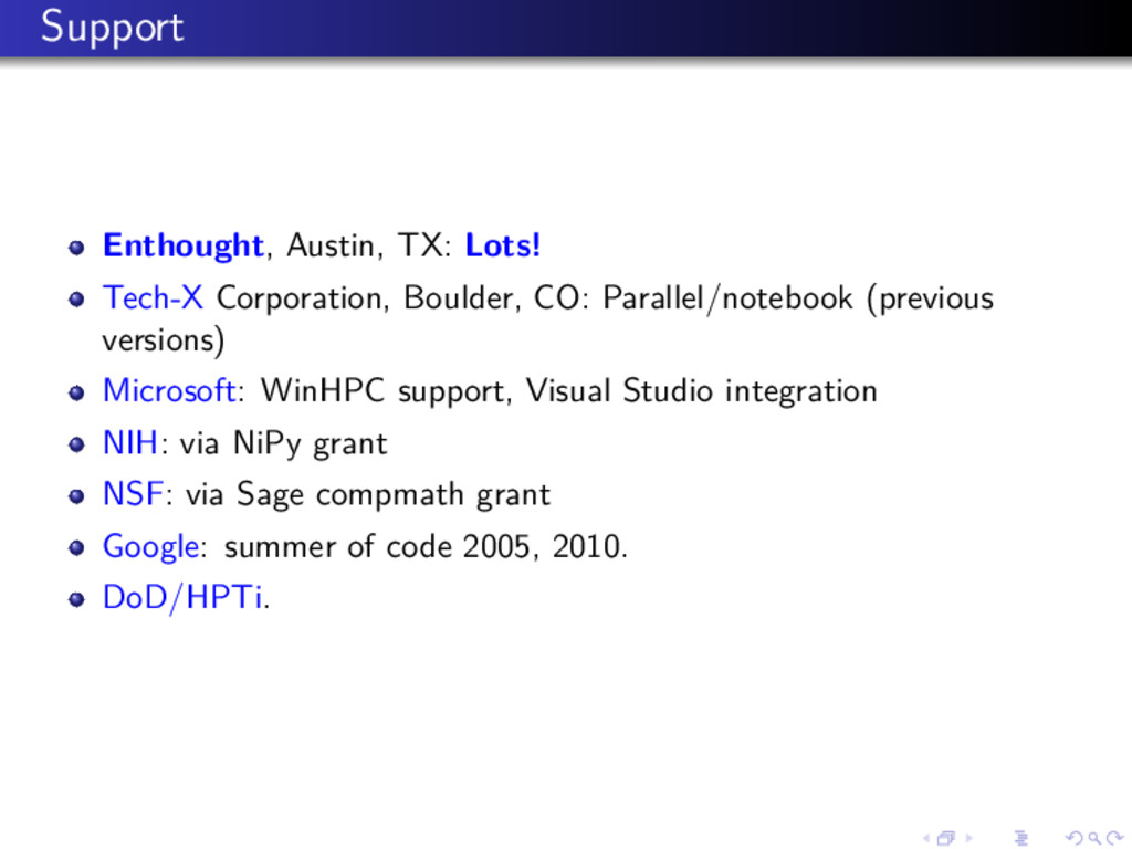Support Enthought, Austin, TX: Lots! Tech-X Cor...