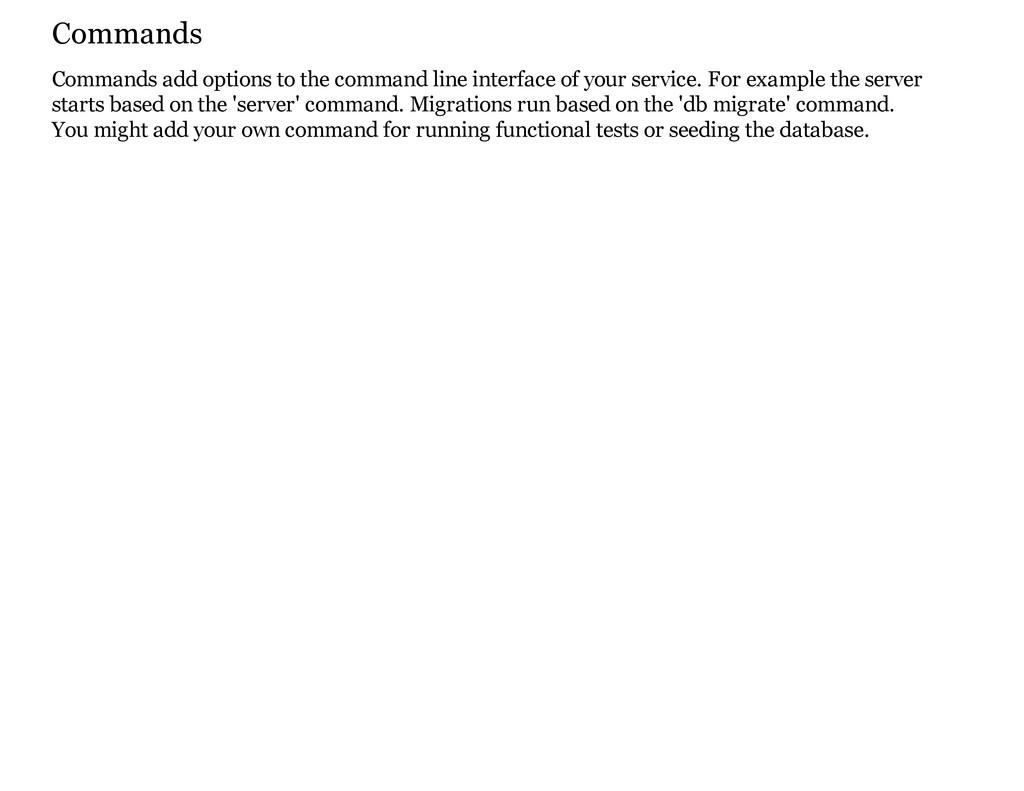 Commands Commands add options to the command li...