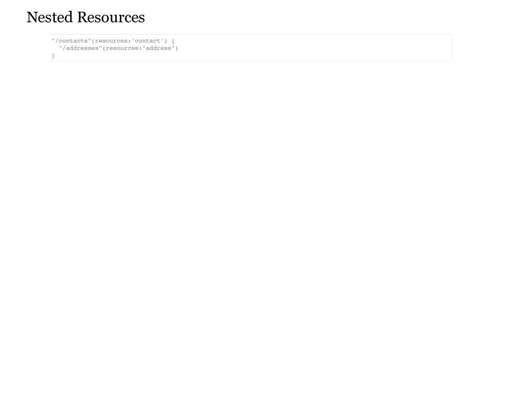 "Nested Resources "" / c o n t a c t s "" ( r e s ..."