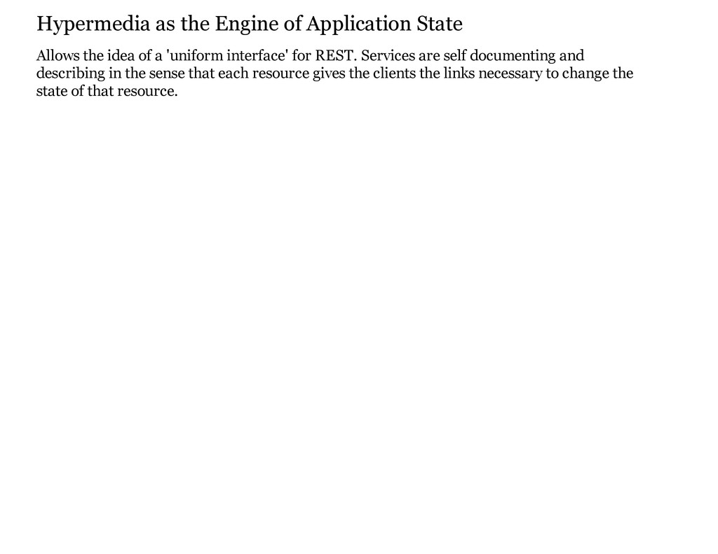 Hypermedia as the Engine of Application State A...