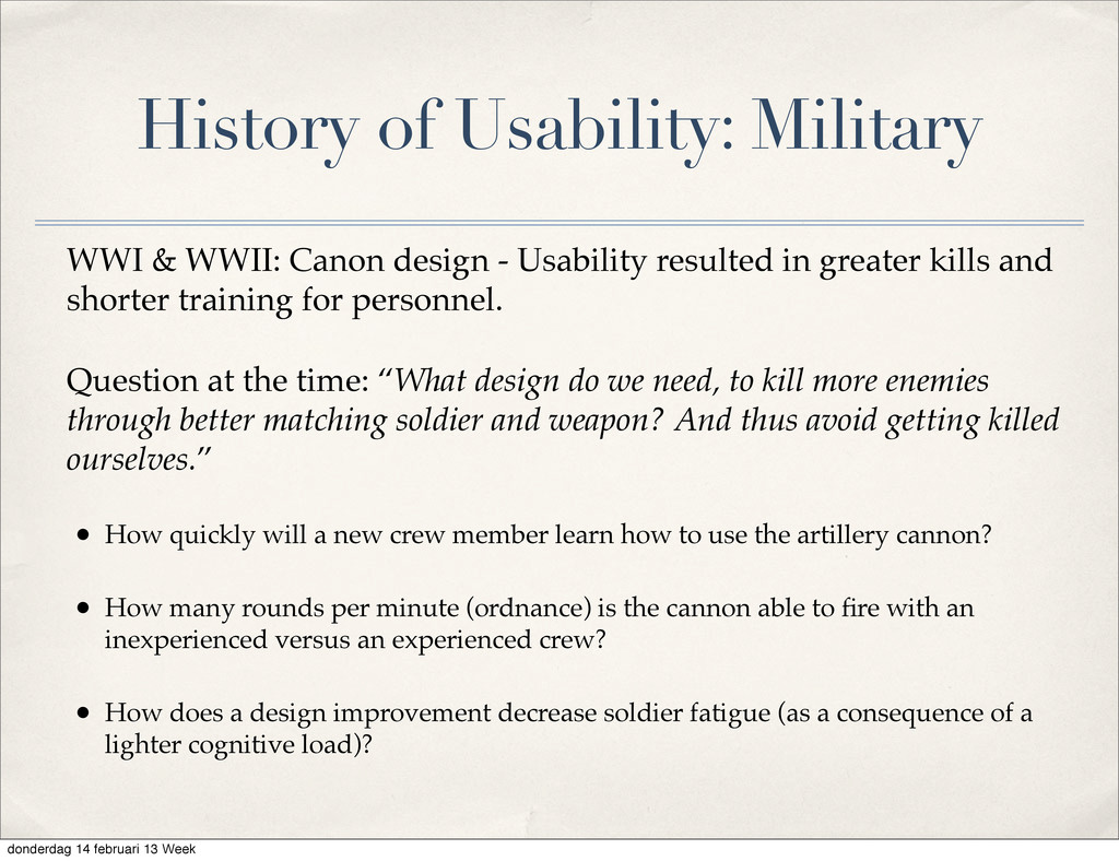 History of Usability: Military WWI & WWII: Cano...