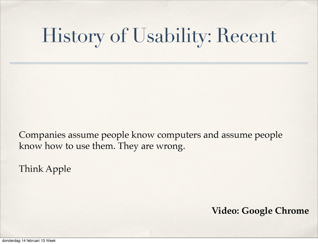 History of Usability: Recent Companies assume p...