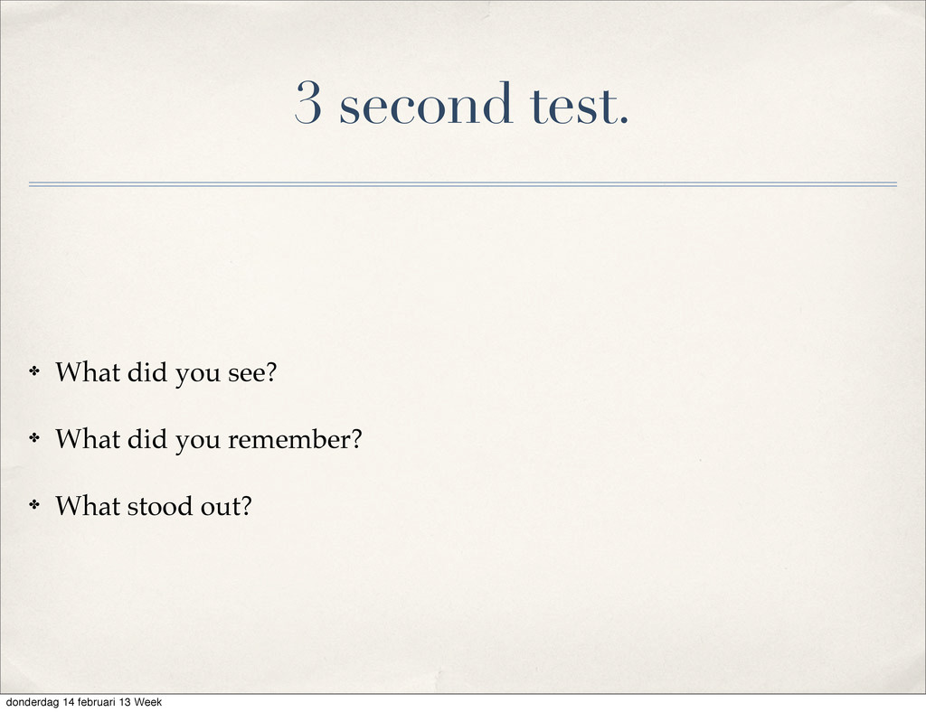 3 second test. ✤ What did you see? ✤ What did y...