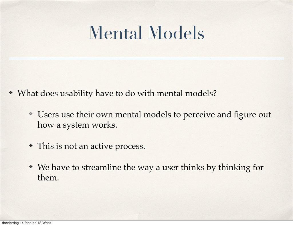 Mental Models ✤ What does usability have to do ...