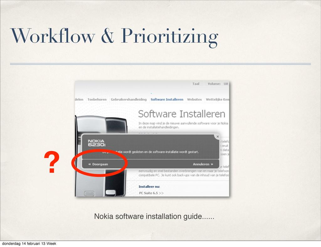 Workflow & Prioritizing Nokia software installa...