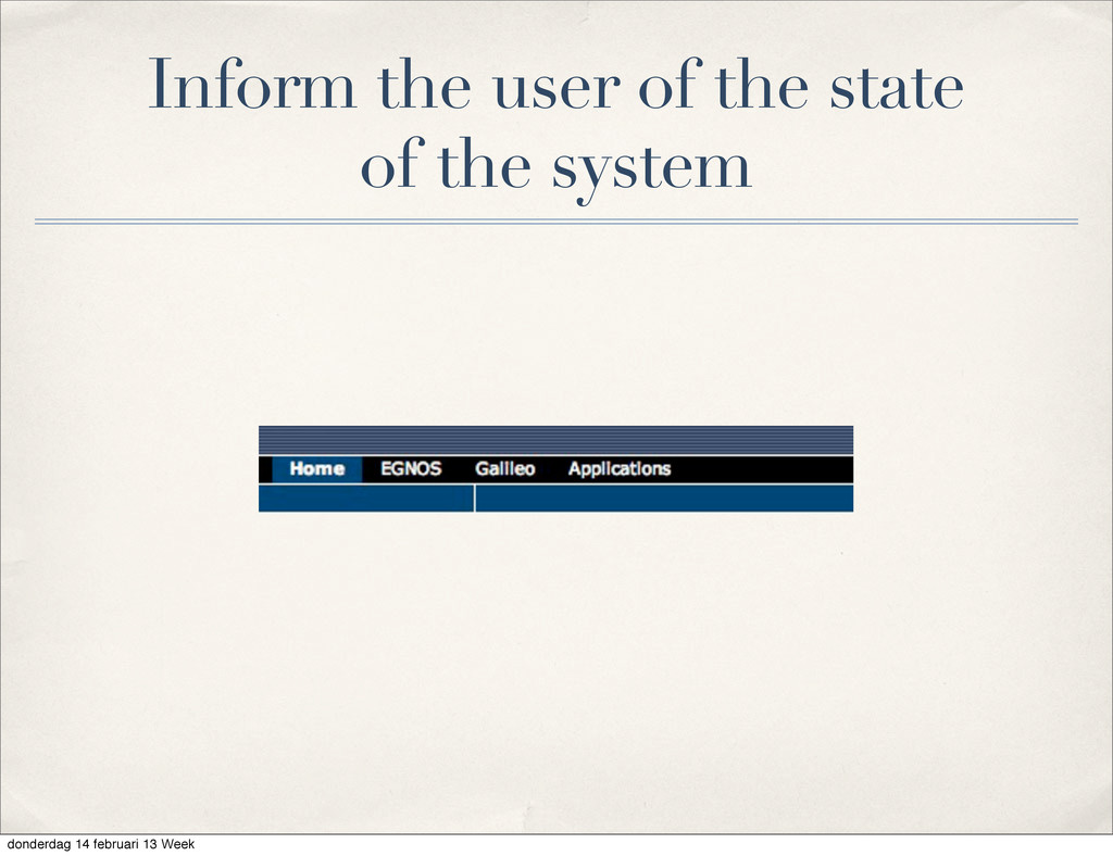 Inform the user of the state of the system dond...