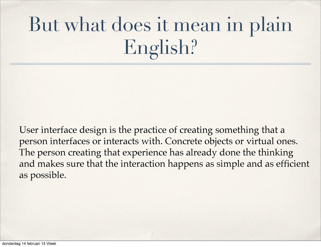 But what does it mean in plain English? User in...