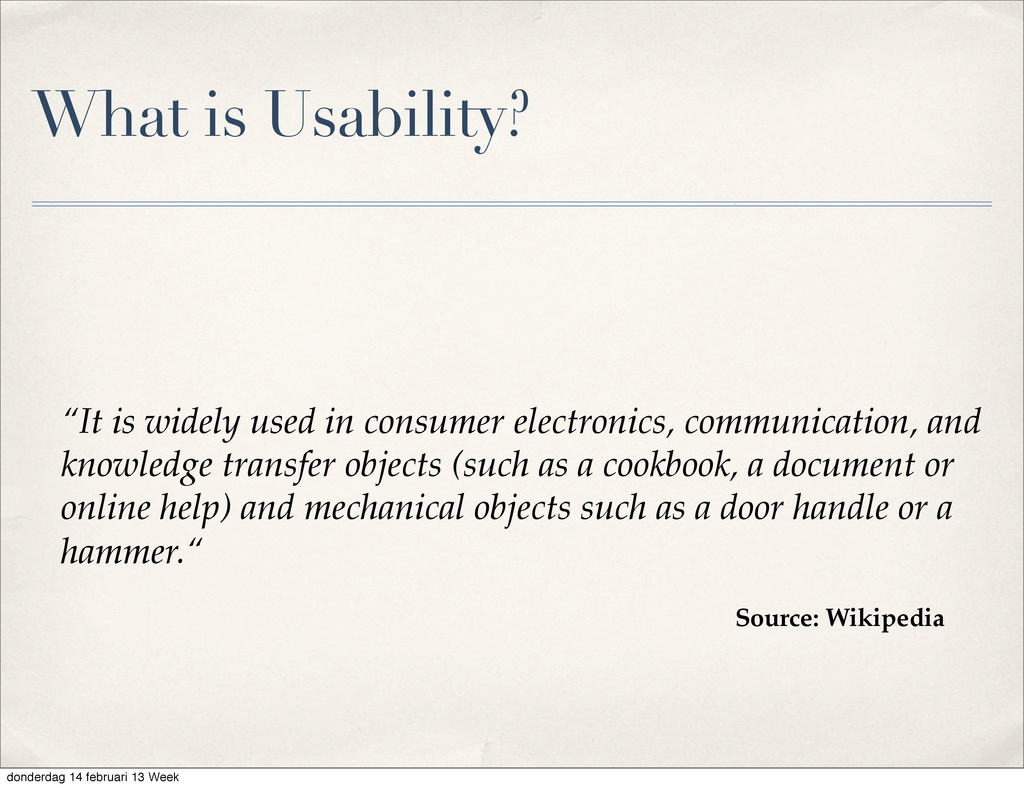 """What is Usability? """"It is widely used in consum..."""