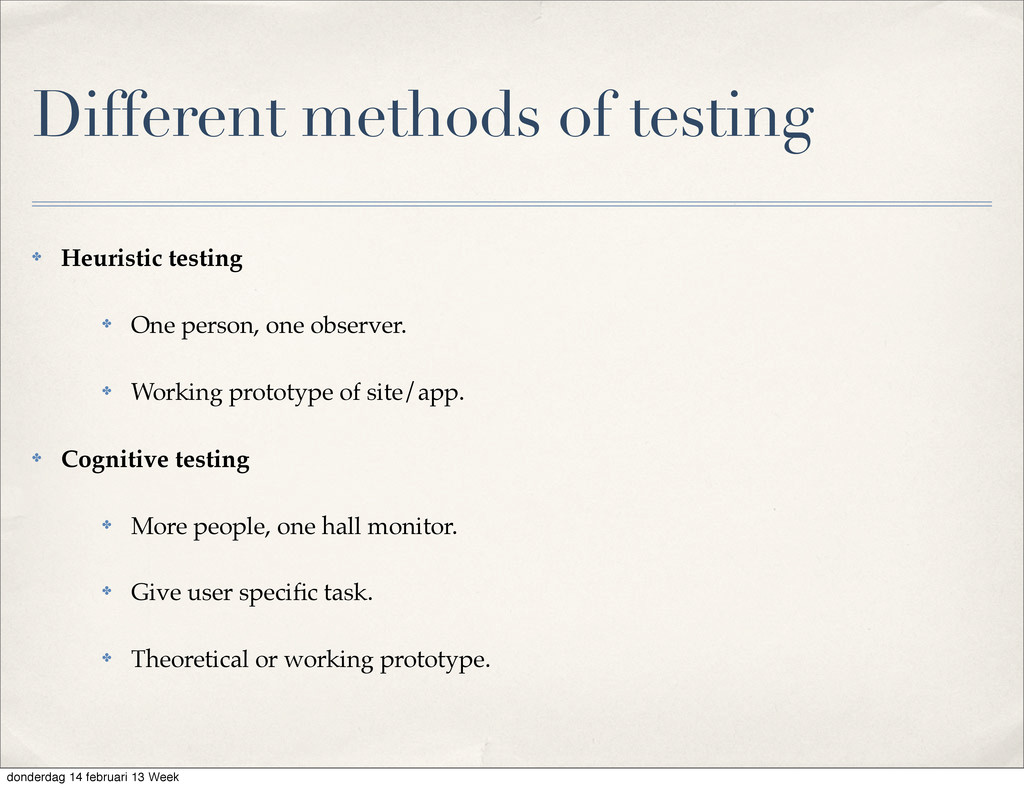 Different methods of testing ✤ Heuristic testin...
