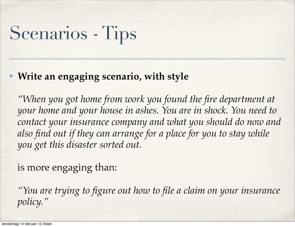 """✤ Write an engaging scenario, with style """"When ..."""