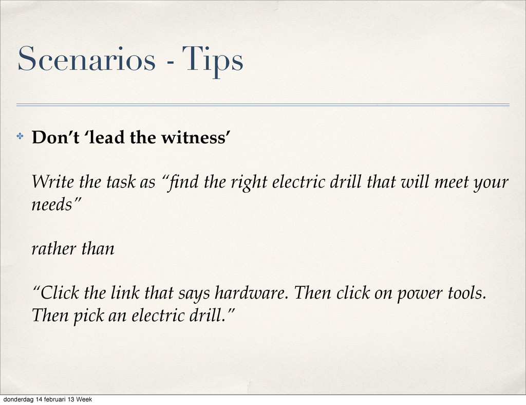 """✤ Don't 'lead the witness' Write the task as """"fi..."""