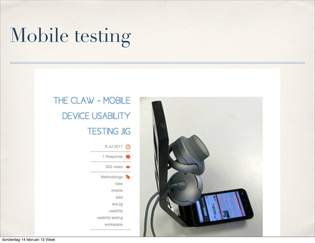 Mobile testing donderdag 14 februari 13 Week