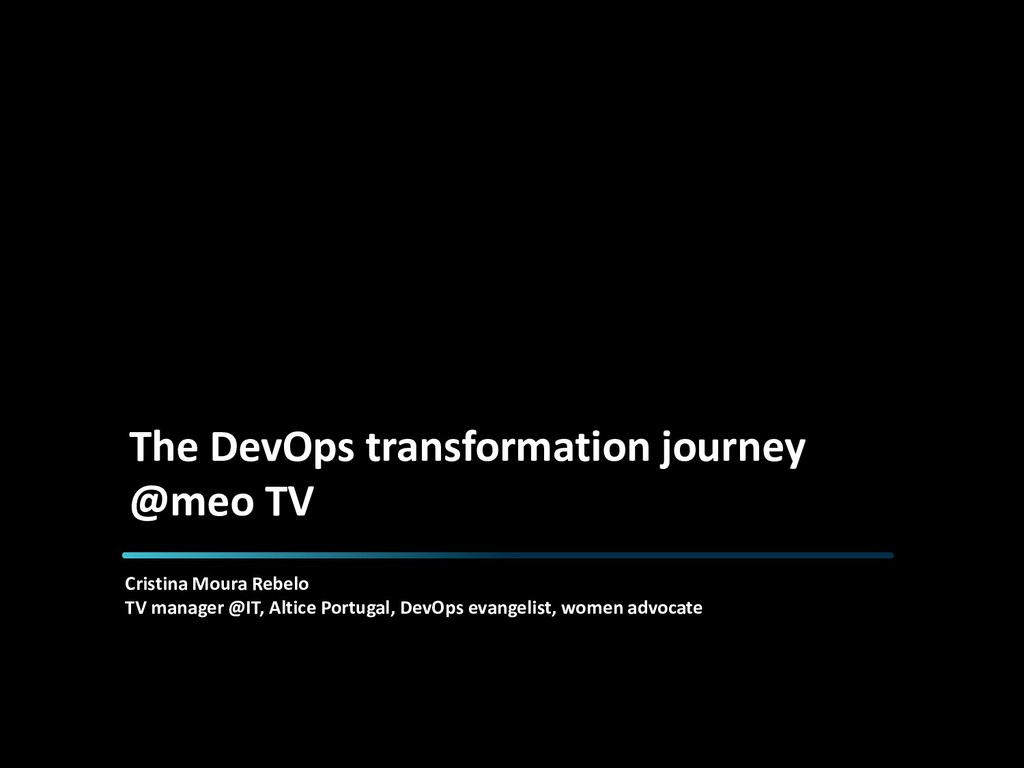 The DevOps transformation journey @meo TV Crist...
