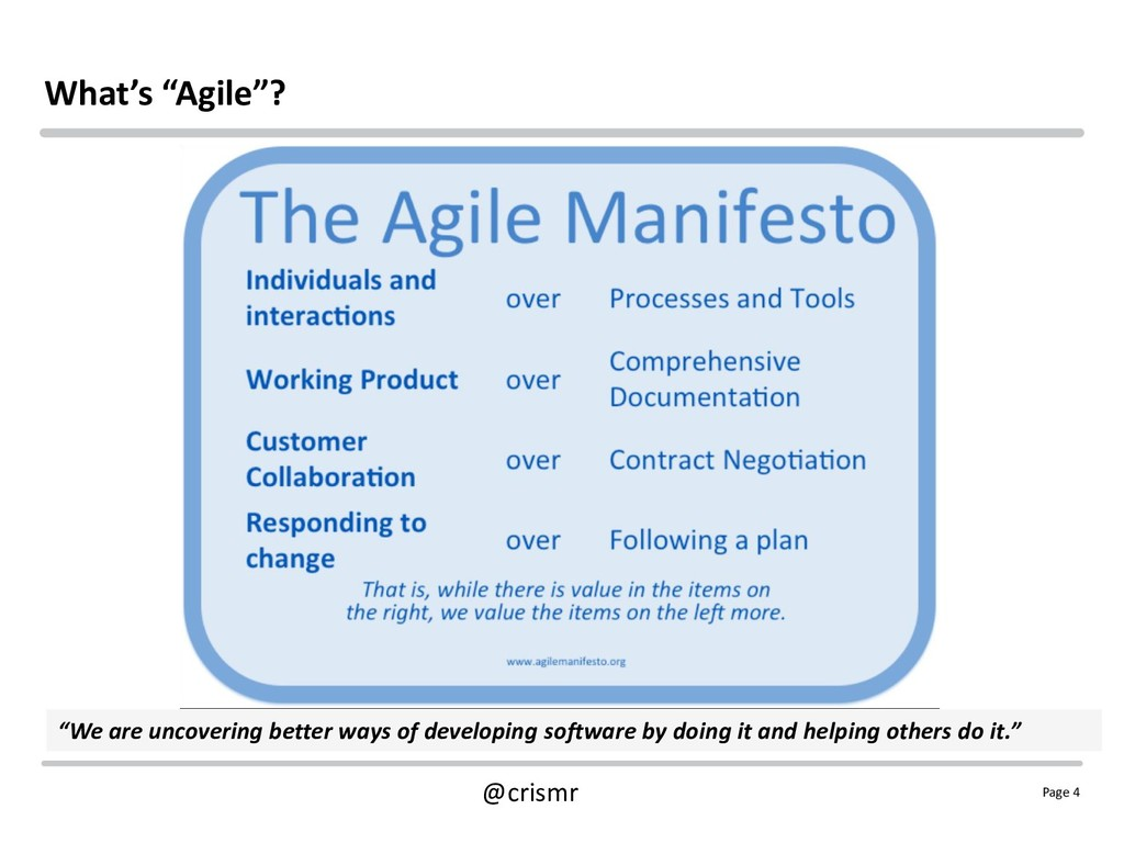 "Page 4 @crismr What's ""Agile""? ""We are uncoveri..."