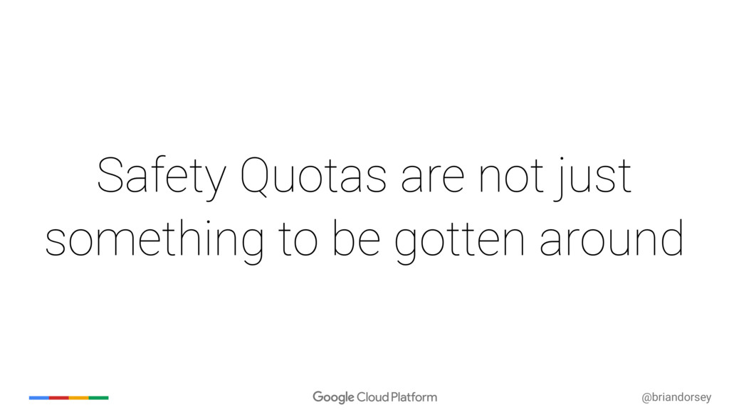 @briandorsey Safety Quotas are not just somethi...