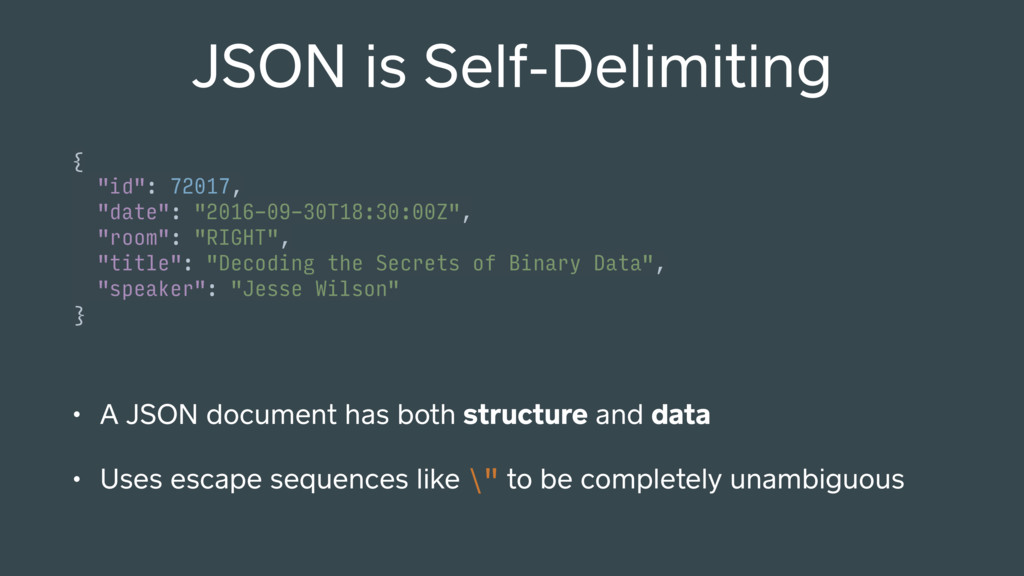 JSON is Self-Delimiting {