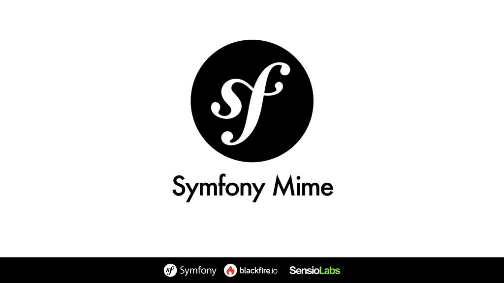 Symfony Mime
