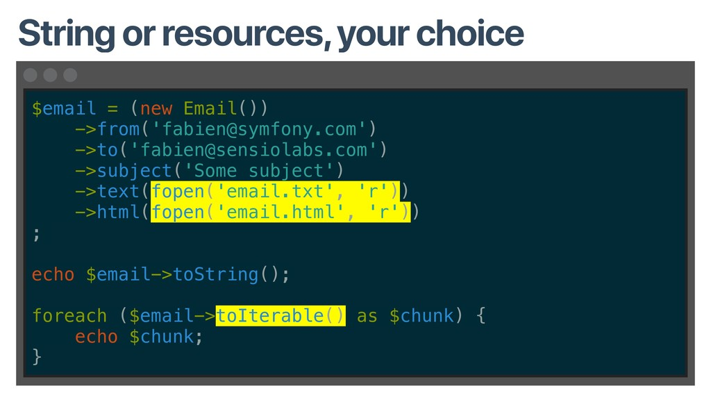 $email = (new Email()) ->from('fabien@symfony.c...